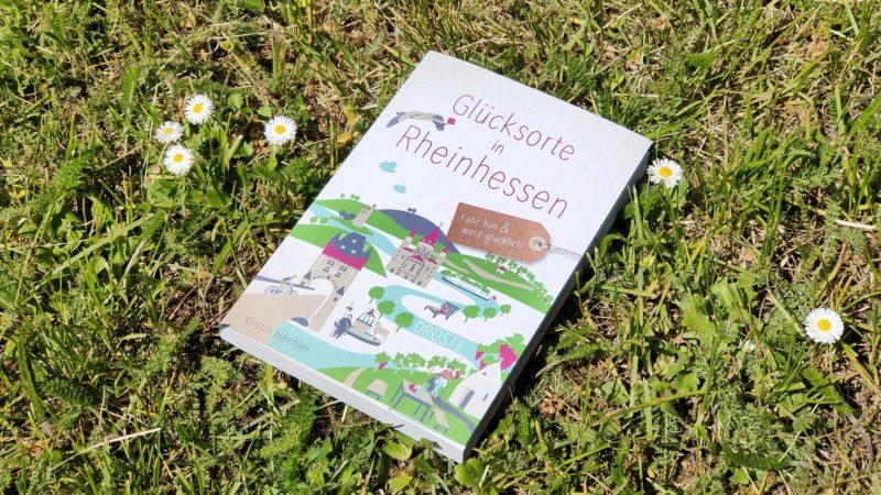 Glücksorte in Rheinhessen von Kristin Heehler