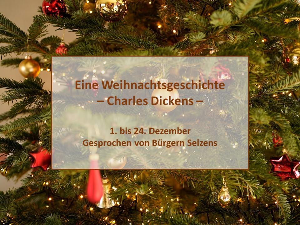 Eine Weihnachtsgeschichte (Charles Dickens), gesprochen von Bürgern Selzens